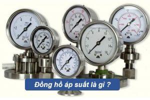 Đồng hồ đo áp suất là gì ?